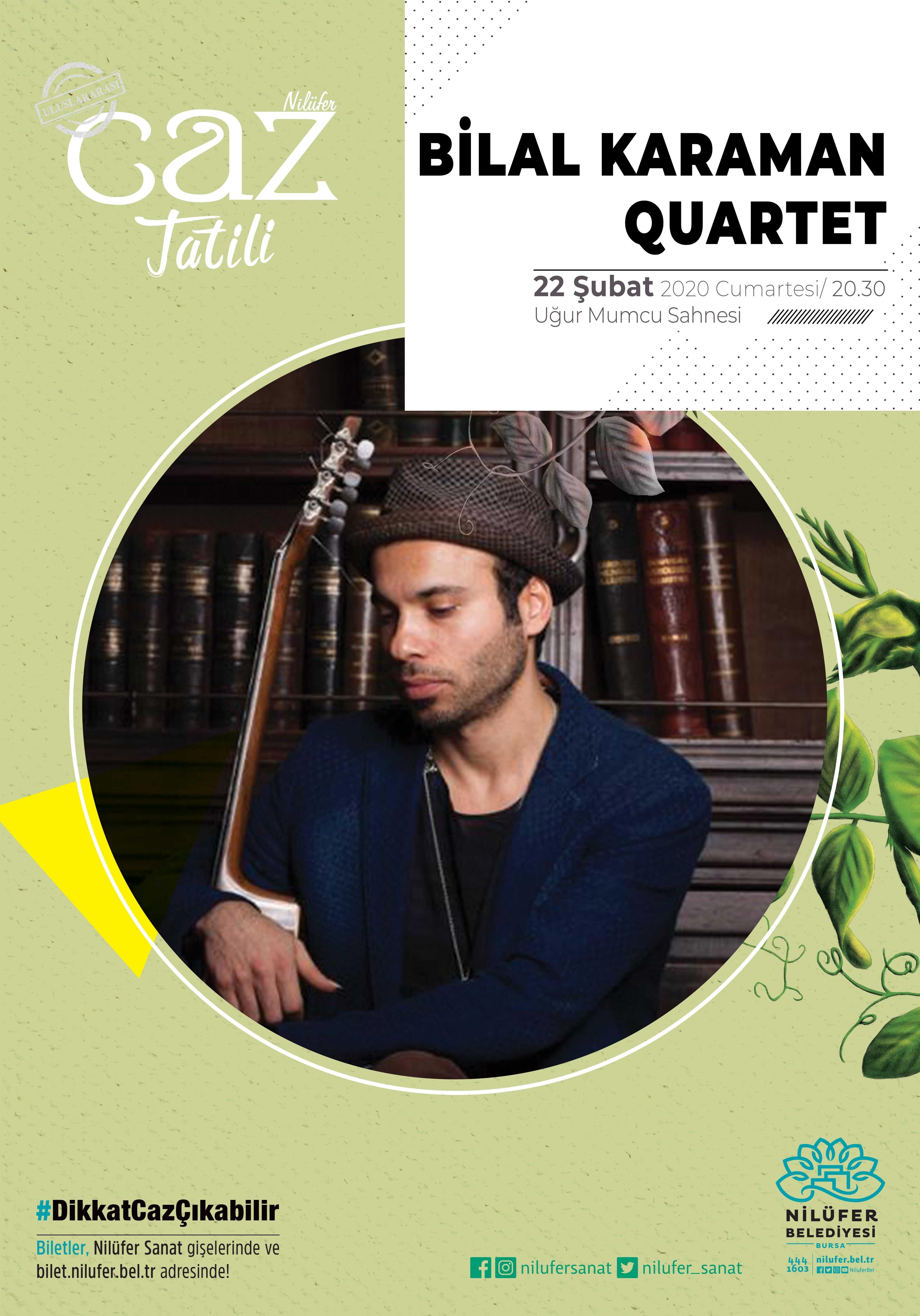 Bilal Karaman Quartet Konseri